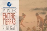 ASF-Taller Entre Tierras en Senegal y taller en República Dominicana