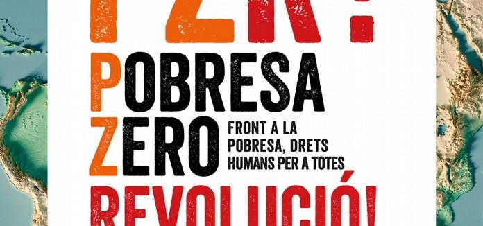 Subscriu el Manifest Pobresa Zero 2020: RECONSTRUIR EL MÓN DES DELS DRETS HUMANS I LA SOLIDARITAT